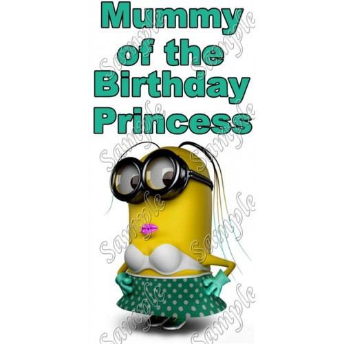 Despicable Me Minion Mommy of the Birthday Princess Personalized T Shirt Iron on Transfer Decal #7 by www.shopironons.com