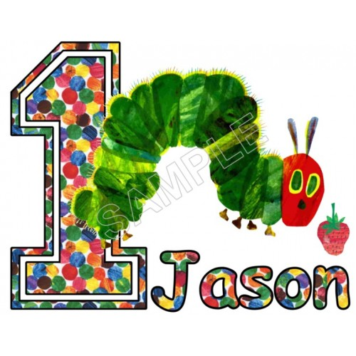 Hungry Caterpillar Birthday Personalized Custom T Shirt Iron on Transfer Decal #3 by www.shopironons.com