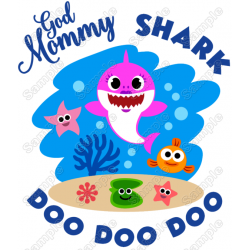 Baby Shark God Mommy T Shirt Iron on Transfer Decal #1