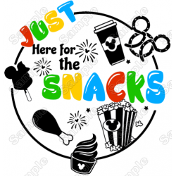 Just Here For The Snacks T Shirt Iron on Transfer Decal #1