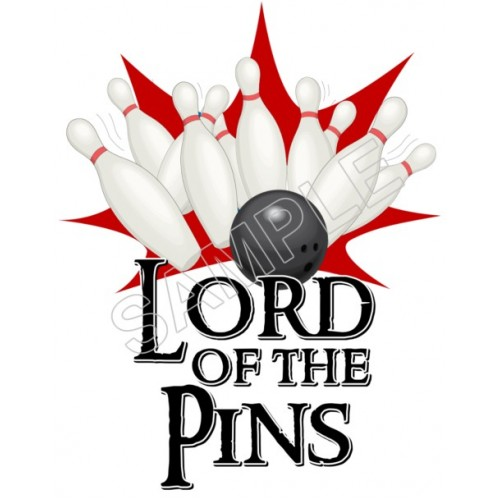 Bowling Lord of the Pins T Shirt Iron on Transfer Decal #7 by www.shopironons.com