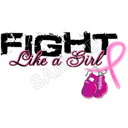 Breast Cancer Awareness Fight like a Girl T Shirt Iron on Transfer Decal #60