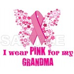 Breast Cancer Awareness ~I Wear Pink for my Grandma~ T Shirt Iron on Transfer Decal #8 by www.shopironons.com