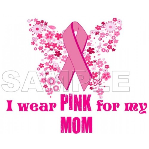 Breast Cancer Awareness ~I Wear Pink for my Mom~ T Shirt Iron on Transfer Decal #7 by www.shopironons.com