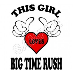 This Girl Loves Big Time Rush T Shirt Iron on Transfer Decal #24